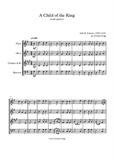 A Child of the King: For wind quartet by John Sumner