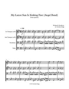 My Latest Sun Is Sinking Fast: Für Blechblasquartett by William Batchelder Bradbury