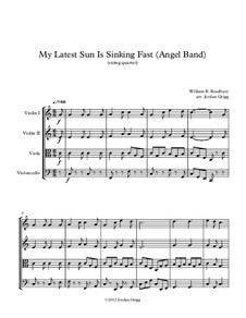 My Latest Sun Is Sinking Fast: Für Streichquartett by William Batchelder Bradbury