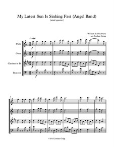 My Latest Sun Is Sinking Fast: For wind quartet by William Batchelder Bradbury