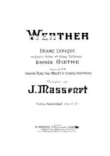 Werther: Bearbeitung für Stimmen und Klavier by Jules Massenet