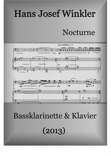 Nocturne für Bassklarinette und Klavier: Nocturne für Bassklarinette und Klavier by Hans Josef Winkler