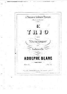 Klaviertrio Nr.4 in D-Dur, Op.35: Vollpartitur by Adolphe Blanc