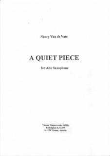 A Quiet Piece: For solo saxophone by Nancy Van de Vate