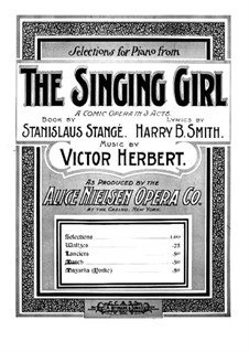 The Singing Girl: Marsch, für Klavier by Victor Herbert