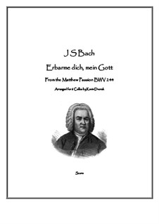 Nr.39 Arie 'Erbarme Dich, mein Gott': For six cellos by Johann Sebastian Bach