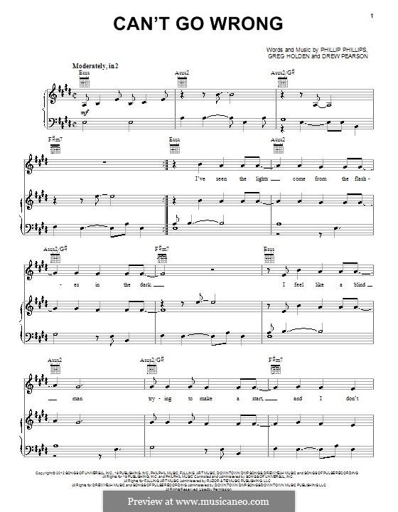 Can't Go Wrong: Für Stimme und Klavier (oder Gitarre) by Phillip Phillips, Greg Holden, Drew Pearson