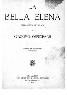 La belle Hélène (Die schöne Helena): Akt I, für Klavier by Jacques Offenbach