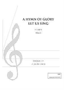 A Hymn of Glory Let Us Sing: A Hymn of Glory Let Us Sing by Unknown (works before 1850)