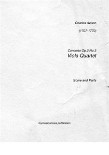 Sechs Konzerte, Op.2: Concerto No.3. Version for four violas (in A minor) by Charles Avison