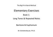 Elementare Übungen. Buch 1: Bariton & Euphonium by Michele Schottenbauer