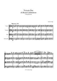 Victoria Day – A Royal Celebration: Für Streichquartett by Jordan Grigg