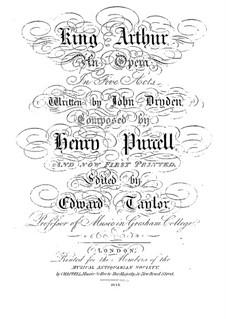 König Arthur oder Britanniens Würde, Z.628: Akte I-II by Henry Purcell
