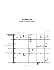 Shoreside (for unpitched percussion ensemble): Shoreside (for unpitched percussion ensemble) by Jordan Grigg