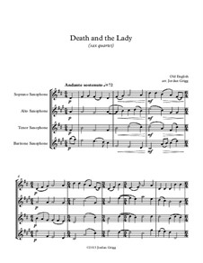 Death and the Lady: For saxophone quartet by Unknown (works before 1850)