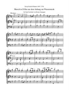 Suite für Orchester in D-Dur, HWV 341: Marsch (Orgeltranskription) by Georg Friedrich Händel