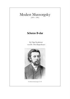 Scherzo in B-Dur: Version für Orgel by Modest Mussorgski