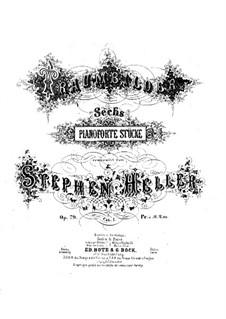 Traumbilder. Sechs Klavierstücke, Op.79: Stücke Nr.1-3 by Stephen Heller