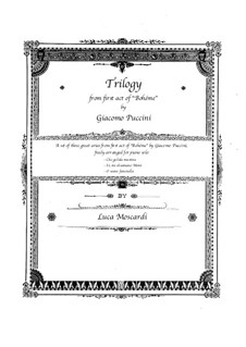 Trilogy from First Act: Arrangement for piano solo by Giacomo Puccini