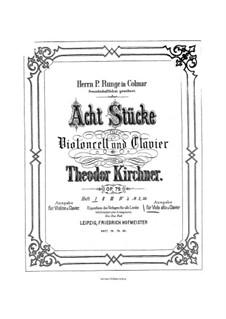 Acht Stücke, Op.79: Für Cello (oder Bratsche) und Klavier by Theodor Kirchner
