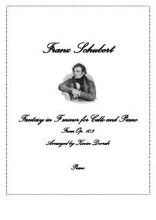 Fantasie für Klavier, vierhändig in f-Moll, D.940 Op.103: Version für Cello und Klavier by Franz Schubert