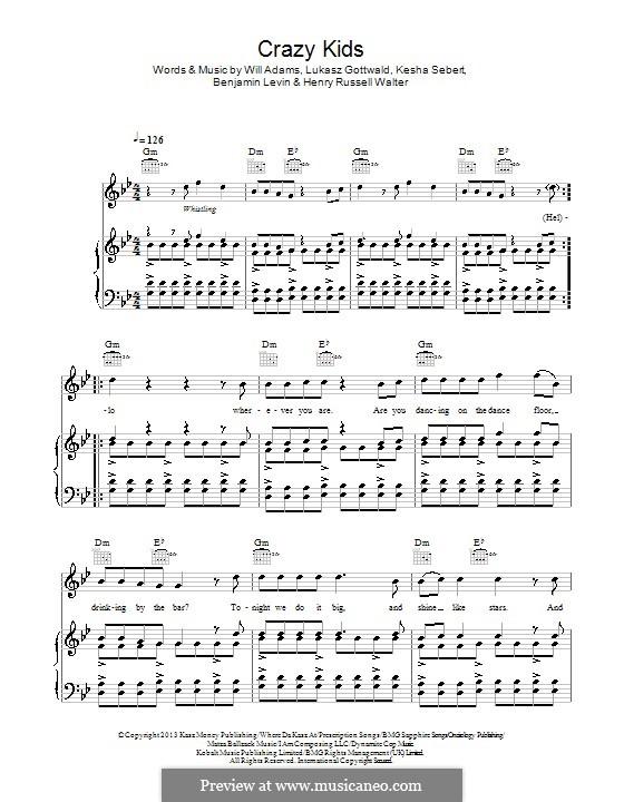 Crazy Kids (will.i.am feat. Kesha): Für Stimme und Klavier (oder Gitarre) by Benjamin Levin, Kesha Sebert, Lukas Gottwald, will.i.am, Henry Russell Walter