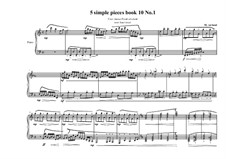 5 Simple pieces for piano: Tenth book No.1, MVWV 732 by Maurice Verheul