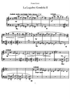 Der Trauergondol II, S.200/2: Für Klavier by Franz Liszt