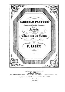 Two Pieces, S.236: No.1 Faribolo Pastour by Franz Liszt