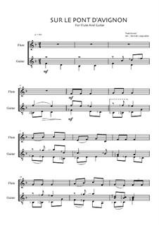 Sur Le Pont D'Avignon: Für Flöte und Gitarre by Unknown (works before 1850)
