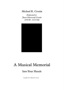 A Musical Memorial: Into Your Hands by Michael Cronin
