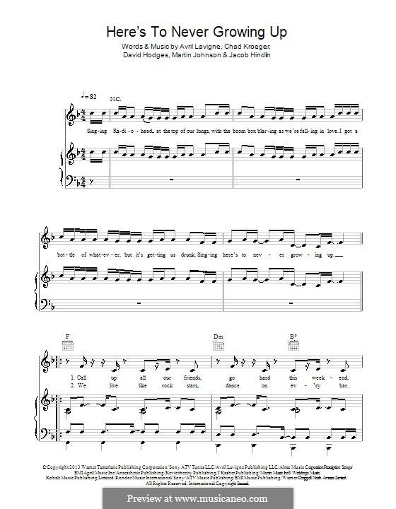 Here's To Never Growing Up: Für Stimme und Klavier (oder Gitarre) by Avril Lavigne, Chad Kroeger, David Hodges, Jacob Kasher Hindlin, Martin Johnson