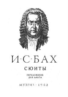Sechs Suiten für Cello, BWV 1007-1012: Bearbeitung für Bratsche by Johann Sebastian Bach