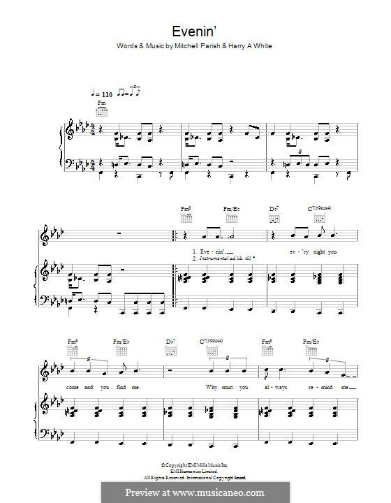 Evenin' (Hugh Laurie): Für Stimme und Klavier (oder Gitarre) by Mitchell Parish, Harry A White