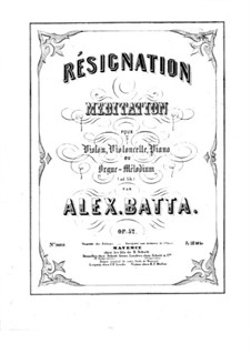 Résignation. Méditation, Op.52: Vollpartitur by Alexandre Batta