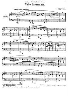 Sechs Stücke für Klavier: No.1 Valse caressante by Ottorino Respighi