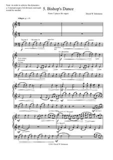 5 organ pieces: No.5 Bishop's dance by David W Solomons