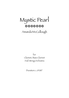 Mystic Pearl: Arrangement for clarinet and bass clarinet by Amanda McCullough