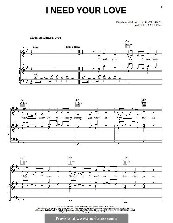 I Need Your Love: Für Stimme und Klavier (oder Gitarre) by Adam Wiles, Calvin Harris, Ellie Goulding