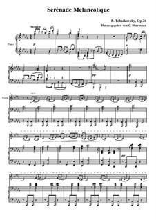 Melancholische Serenade, TH 56 Op.26: Partitur für Violin und Klavier by Pjotr Tschaikowski