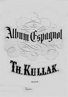 Album Espagnol, Op.45: No.5 Cancion aragonesa by Theodor Kullak