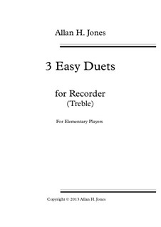 3 Easy Duets: For treble recorder by Allan Herbie Jones