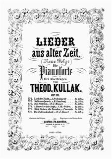 Lieder aus alter Zeit, Op.111: Für Klavier by Theodor Kullak