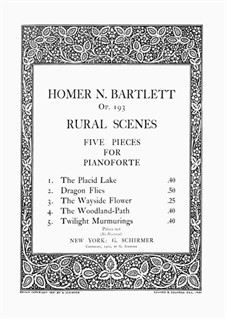 Rural Scenes. Dragon Flies, Op.193 No.2: Rural Scenes. Dragon Flies by Homer Newton Bartlett