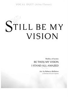 Still Be My Vision: Alto/Tenor vocal duet by Charles Hutchinson Gabriel