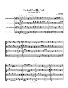 No.20 He Shall Feed His Flock : For sax quartet SATB by Georg Friedrich Händel