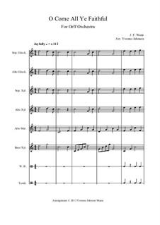 Herbei o ihr Gläubigen: For orff orchestra by John Francis Wade