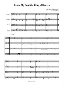 Praise, My Soul, the King of Heaven: Für Streichquartett by Mark Andrews