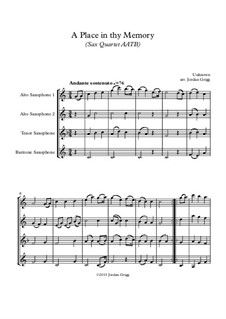 A Place in thy Memory: For sax quartet AATB by Unknown (works before 1850)