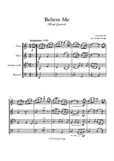 Believe Me: For wind quartet by Unknown (works before 1850)